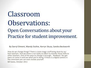 Classroom Observations :  Open  Conversations  about  your  Practice for student improvement .