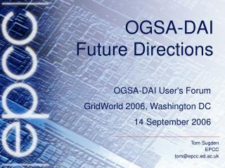 OGSA-DAI  Future Directions