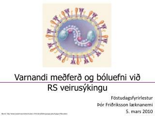 Varnandi meðferð og bóluefni við RS veirusýkingu