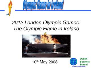 2012 London Olympic Games: The Olympic Flame in Ireland