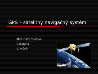 GPS -  satelitný navigačný systém