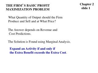 THE FIRM � S BASIC PROFIT MAXIMIZATION PROBLEM