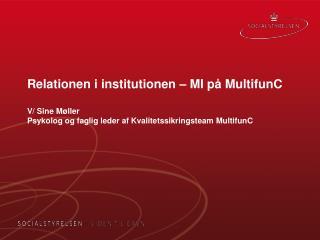 Formålet med MultifunC