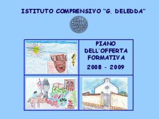 P.O.F   IL PIANO DELL�OFFERTA FORMATIVA E� IL PROGETTO