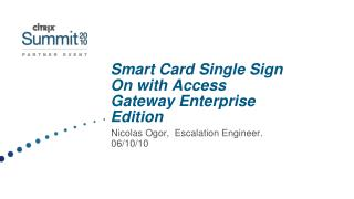Smart Card Single Sign On with Access Gateway Enterprise Edition