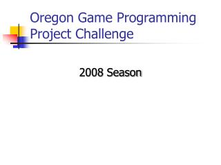 Oregon Game Programming Project Challenge