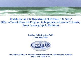 Update on the U.S. Department of Defense/U.S. Navy/