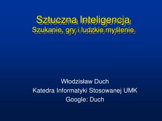 Sztuczna Inteligencja Szukanie, gry i ludzkie myślenie