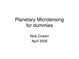 Planetary Microlensing for dummies