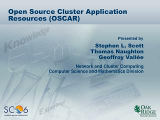 Open Source Cluster Application Resources OSCAR