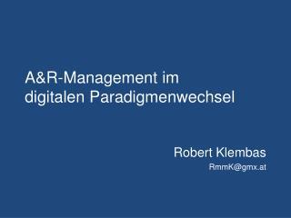 A&R-Management  im  digitalen Paradigmenwechsel