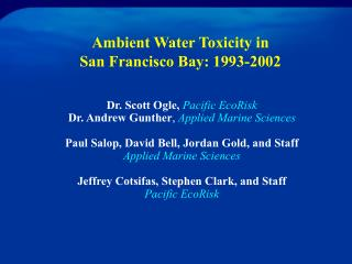 Ambient Water Toxicity in San Francisco Bay: 1993-2002