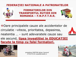 FORMATORILOR DIN TRANSPORTUL RUTIER DIN ROMANIA – F.N.P.F.T.R.R.