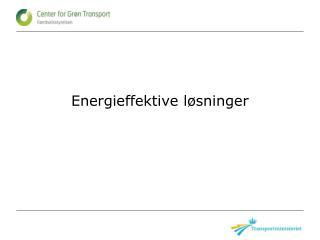 Energieffektive løsninger