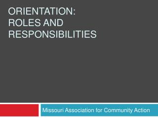 Orientation: Roles and responsibilities