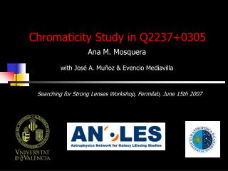 Chromaticity Study in Q2237+0305