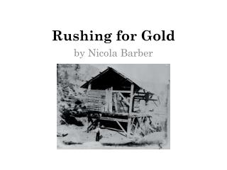 Rushing for Gold