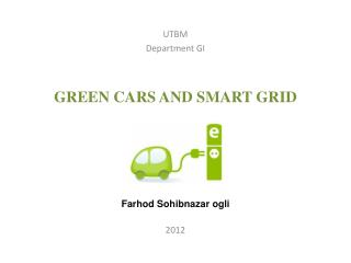 GREEN CARS AND SMART GRID