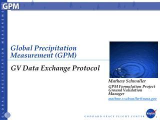Global Precipitation Measurement (GPM)