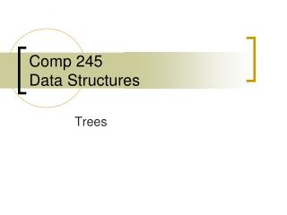 Comp 245 Data Structures