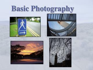 Basic Photography