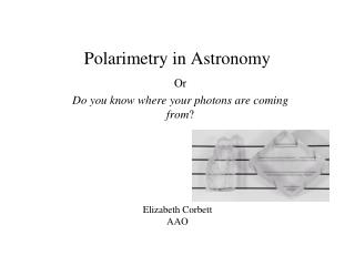 Polarimetry in Astronomy