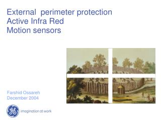 External  perimeter protection Active Infra Red Motion sensors
