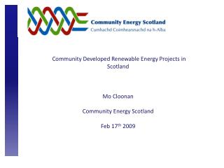 Community Developed Renewable Energy Projects in Scotland  Mo Cloonan  Community Energy Scotland