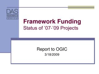 Framework Funding Status of '07-'09 Projects