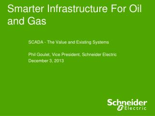 Smarter Infrastructure For Oil and Gas