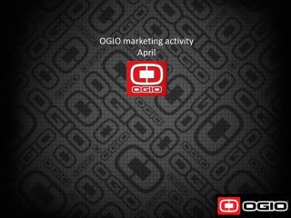 OGIO marketing activity April  2012