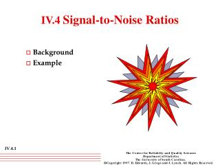 IV.4 Signal-to-Noise Ratios