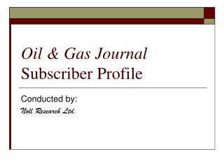 Oil & Gas Journal Subscriber Profile