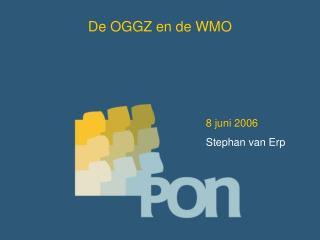 De OGGZ en de WMO