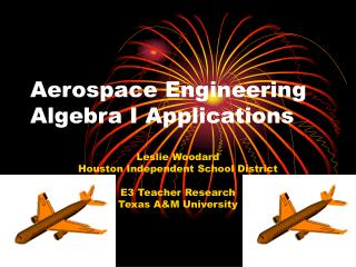 Aerospace Engineering Algebra I Applications