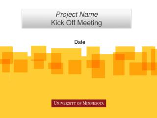 Project Name Kick Off Meeting
