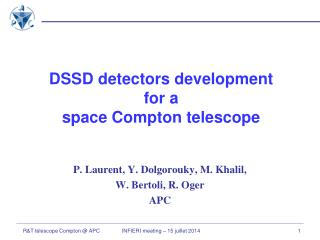 DSSD detectors development   for a   space Compton telescope