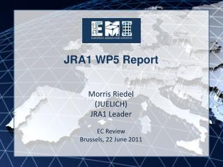 JRA1 WP5 Report