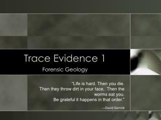 Trace Evidence 1