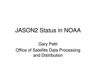 JASON2 Status in NOAA