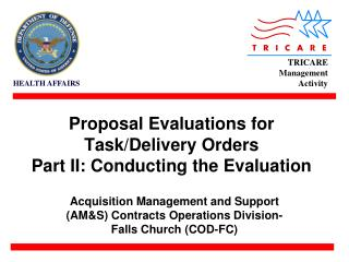 Proposal Evaluations for Task/Delivery Orders Part II: Conducting the Evaluation