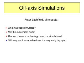 Off-axis Simulations