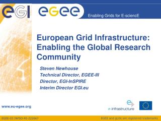 European Grid Infrastructure: Enabling the Global Research Community