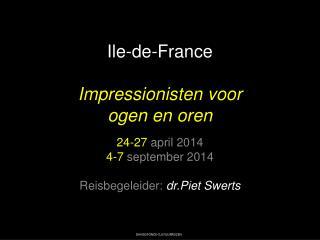 Ile-de-France Impressionisten voor  ogen en oren