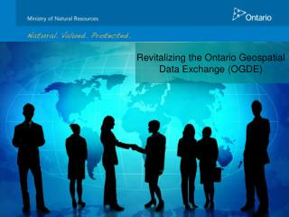 Revitalizing the Ontario Geospatial  Data Exchange (OGDE)