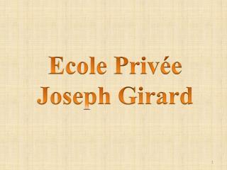 Ecole Privée  Joseph Girard