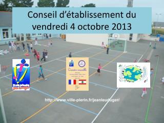 Conseil d��tablissement du vendredi 4 octobre 2013