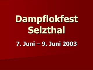 Dampflokfest Selzthal