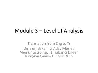 Module  3 –  Level  of  Analysis