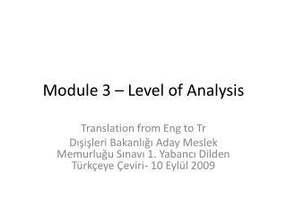 Module  3 –  Level  of  Analysis